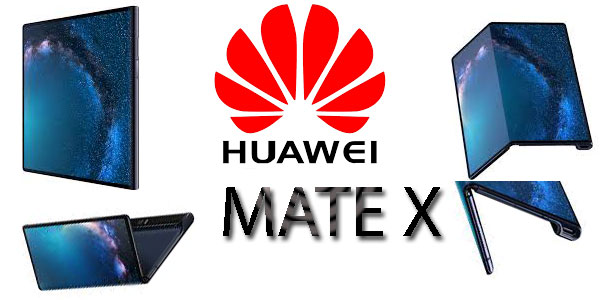 Huawei Mate X Design, Features and Cameras